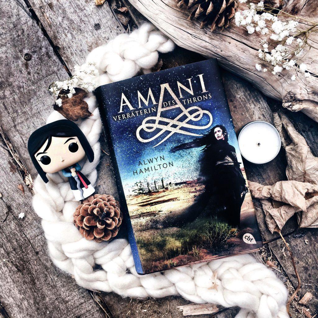 Rezension Alwyn Hamilton – AMANI – Verräterin des Throns (Die AMANI-Reihe, Band 2)