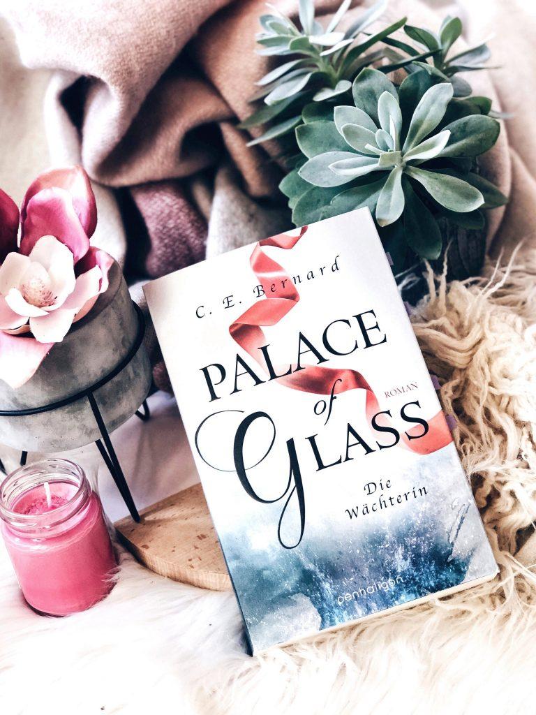 Rezension C. E. Bernard– Palace of Glass: Die Wächterin (Palace-Saga, Band 1)