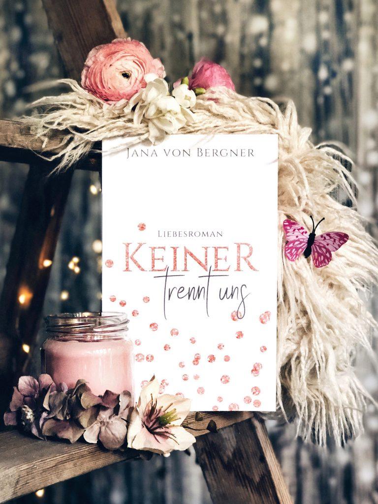 Rezension Jana von Bergner – Keiner trennt uns