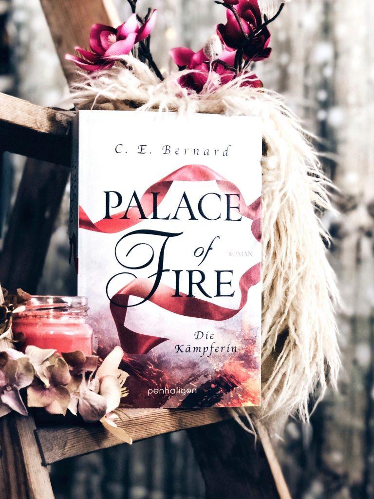 Rezension C.E. Bernhard – Palace of Fire: Die Kämpferin