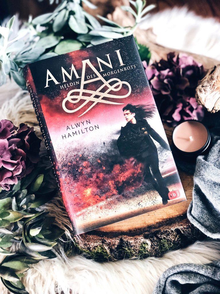 Rezension Alwyn Hamilton – AMANI: Heldin des Morgenrots (Die AMANI Reihe Band 3)