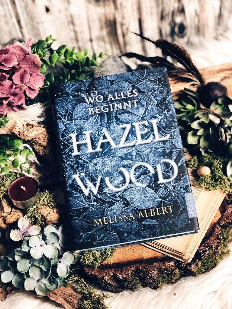 Rezension Melissa Albert – Hazel Wood: Wo alles beginnt