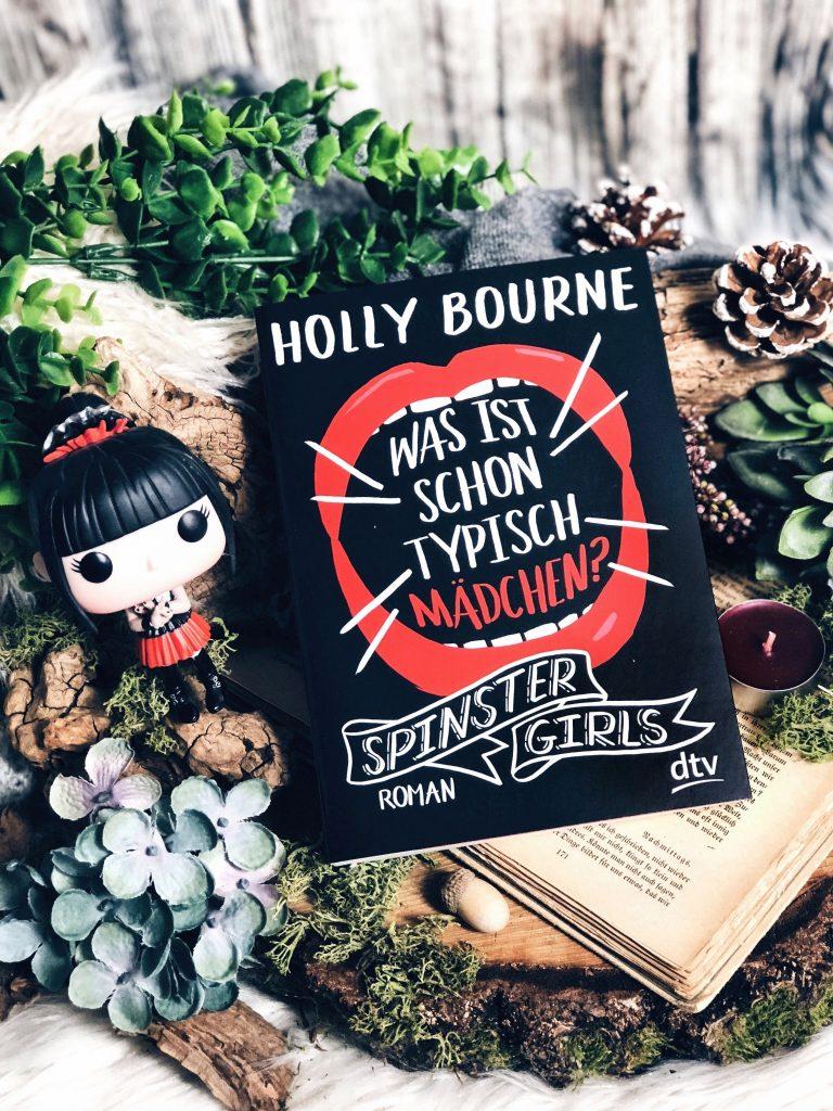 Rezension Holly Bourne – Spinster Girls – Was ist schon typisch Mädchen?