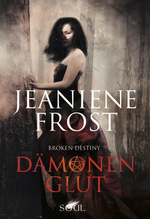 Rezension Jeaniene Frost – Dämonenglut (Broken Destiny)