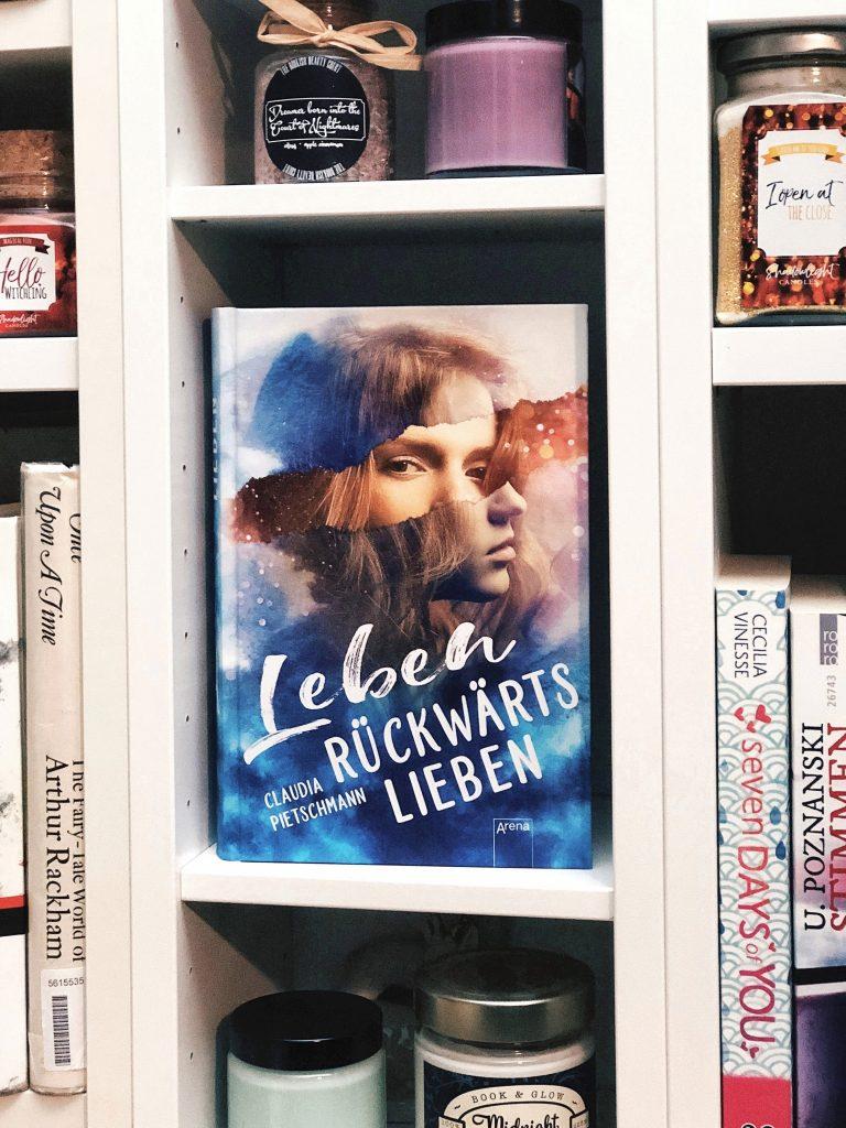 Rezension  Claudia Pietschmann – Leben rückwärts lieben