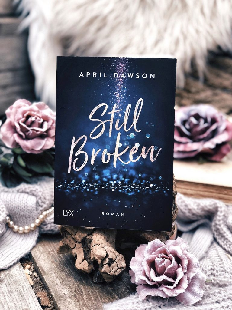 Rezension April Dawson – Still Broken