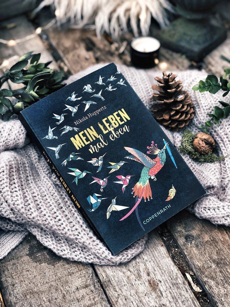 Rezension Nikola Huppertz – Mein Leben, mal eben