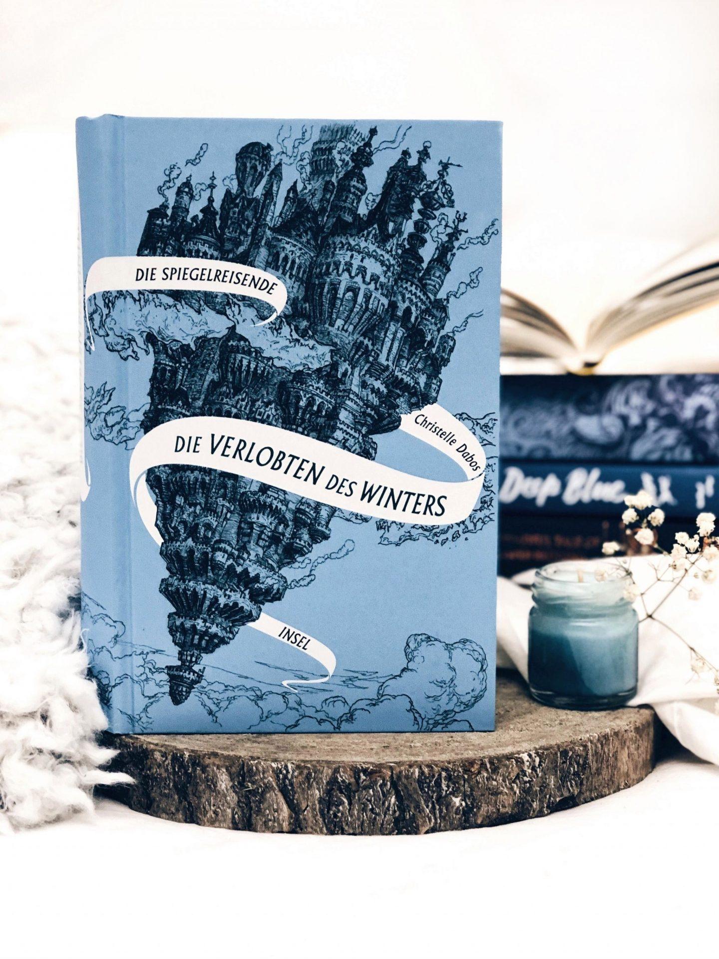 Rezension  Christelle Dabos – Die Spiegelreisende: Die verlobten des Winters