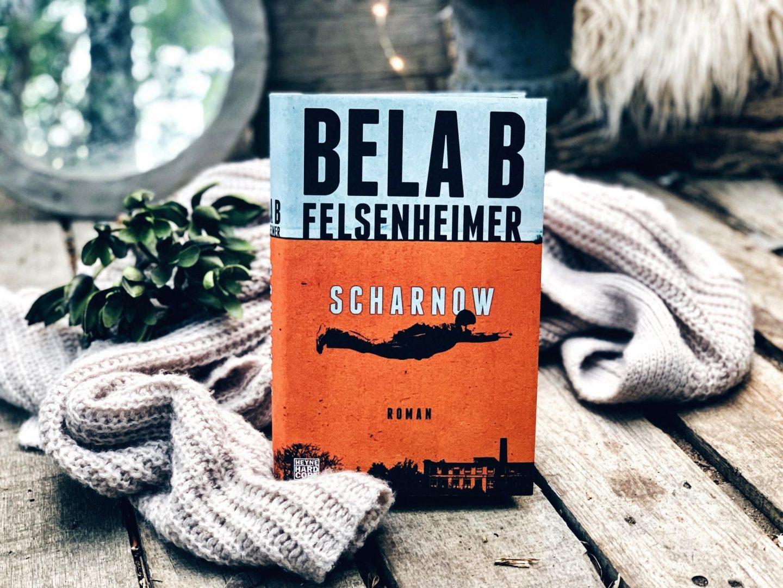 Rezension Bela B Felsenheimer – Scharnow