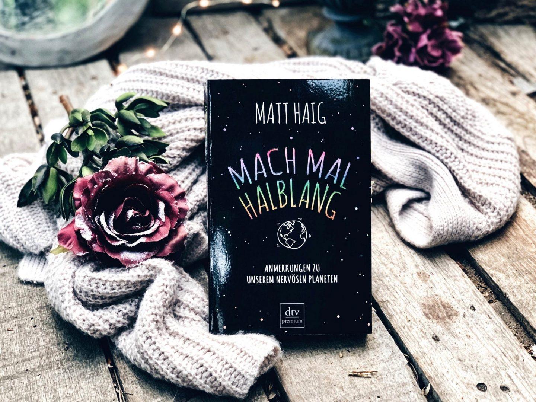 Rezension Matt Haig – Mach mal halblang