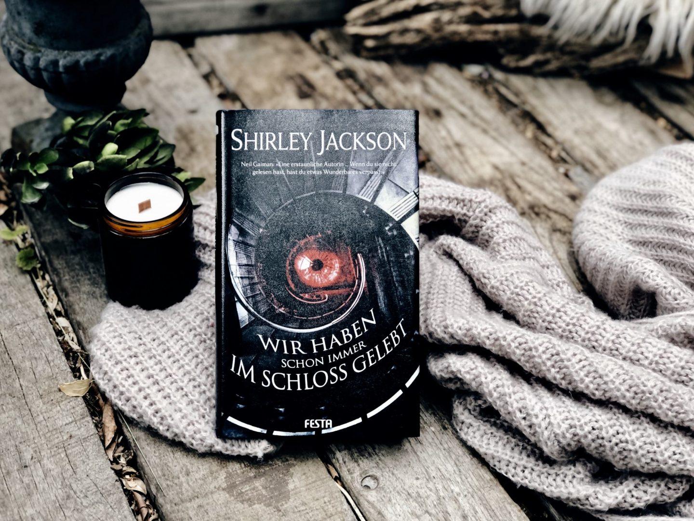 Rezension Shirley Jackson – Wir haben schon immer im Schloss gelebt