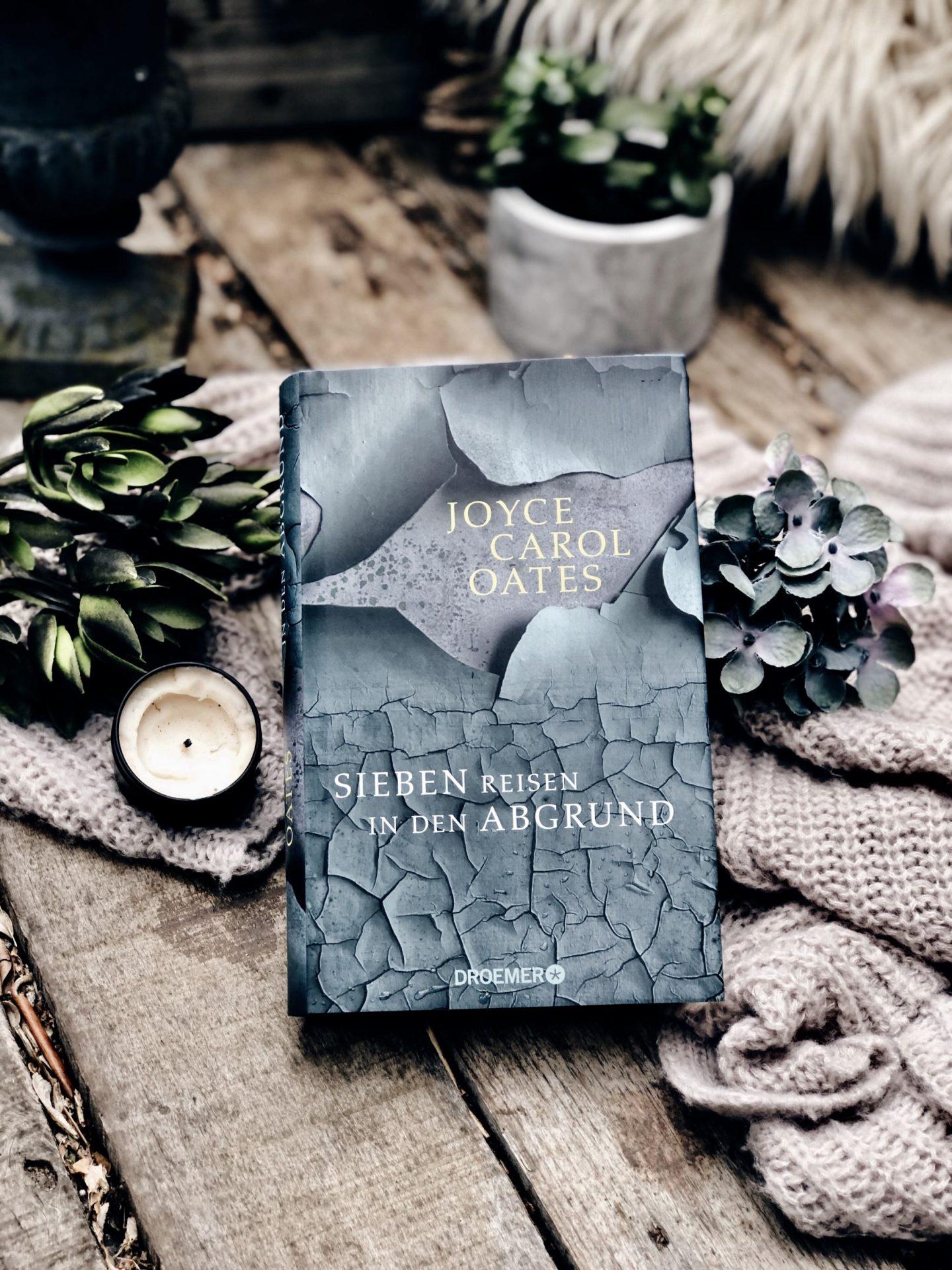 Rezension Joyce Carol Oates – Sieben Reisen in den Abgrund