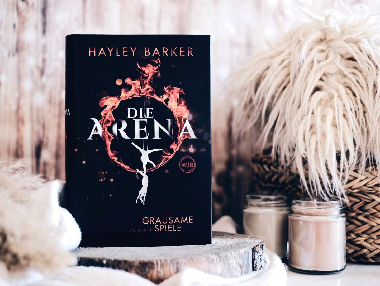 Rezension Hayley Barker – Die Arena: Grausame Spiele (Cirque Band 1)