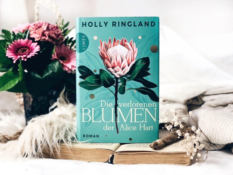 Rezension Holly Ringland – Die verlorenen Blumen der Alice Hart