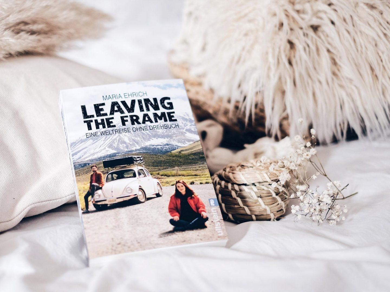 Rezension Maria Ehrich – Leaving the Frame: Eine Weltreise ohne Drehbuch