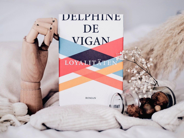 Rezension Delphine de Vigan – Loyalitäten
