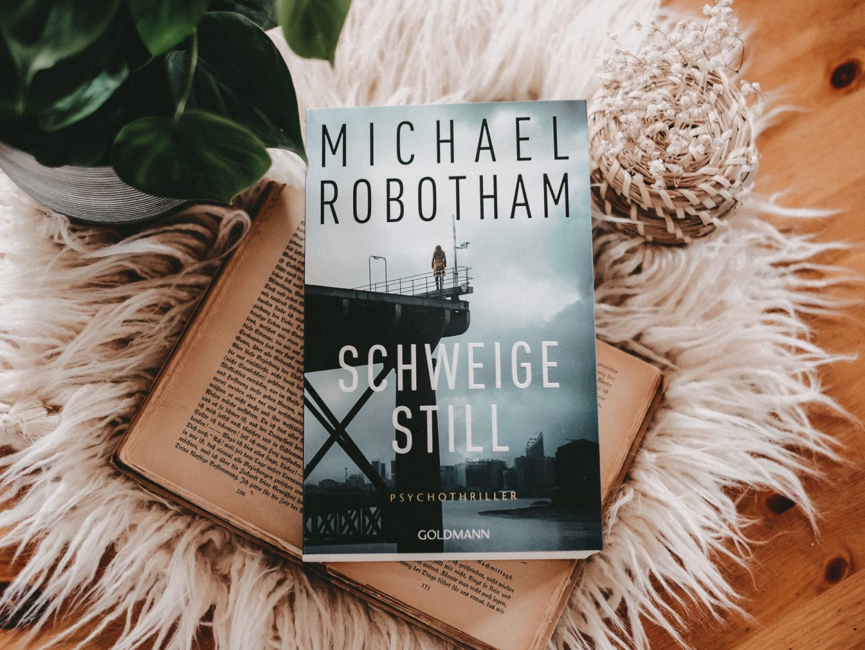 Rezension Michael Robotham – Schweige still