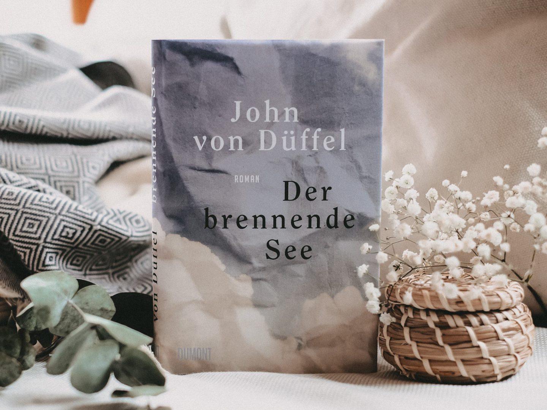Rezension John von Düffel – Der brennende See