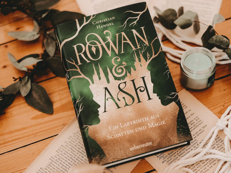 Rezension Christian Handel – Rowan & Ash: Ein Labyrinth aus Schatten und Magie