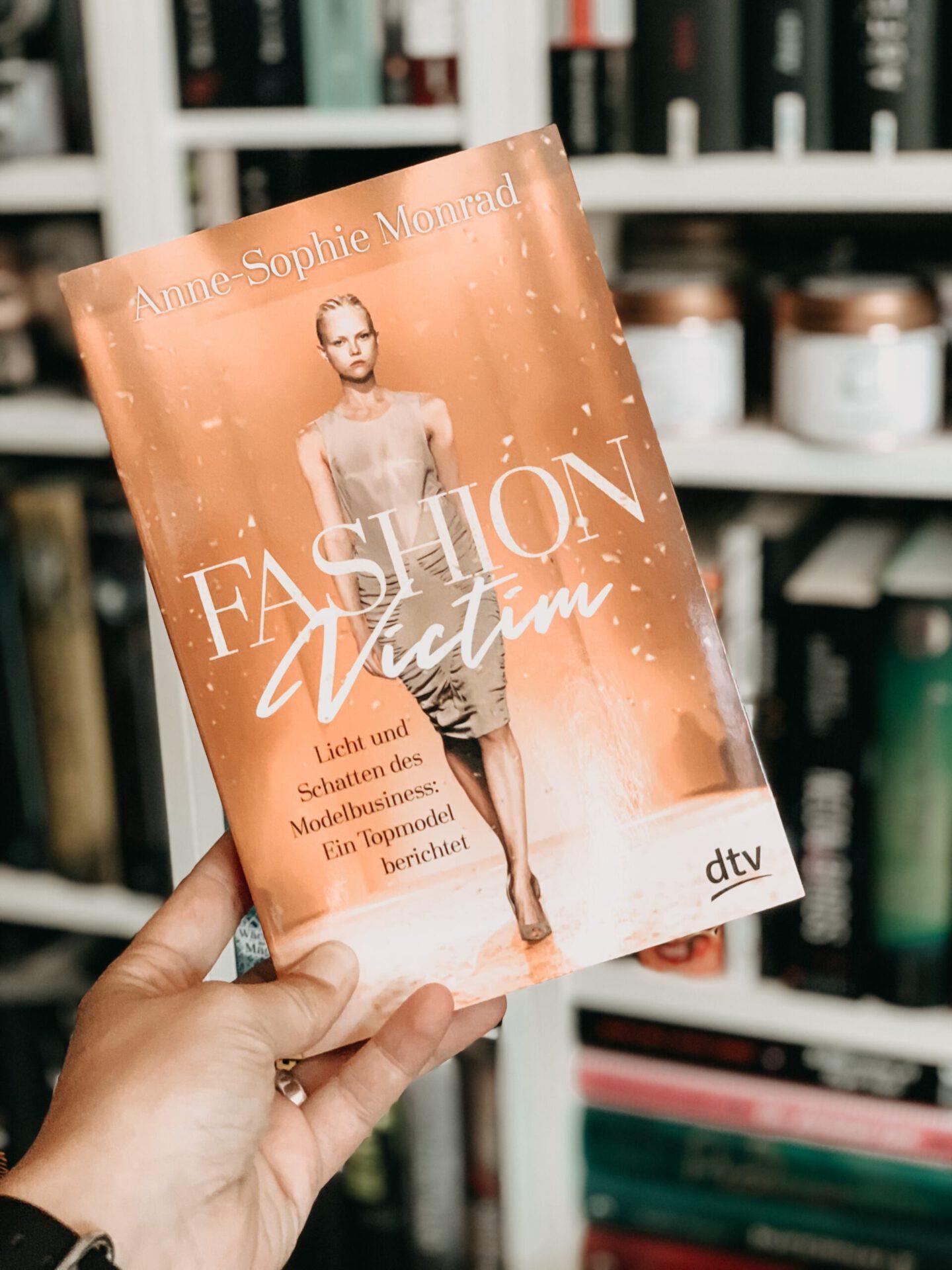 Rezension Anne-Sophie Monrad – Fashion Victim: Licht und Schatten des Modelbusiness