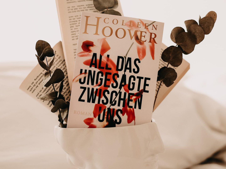 Rezension Colleen Hoover – All das ungesagte zwischen uns