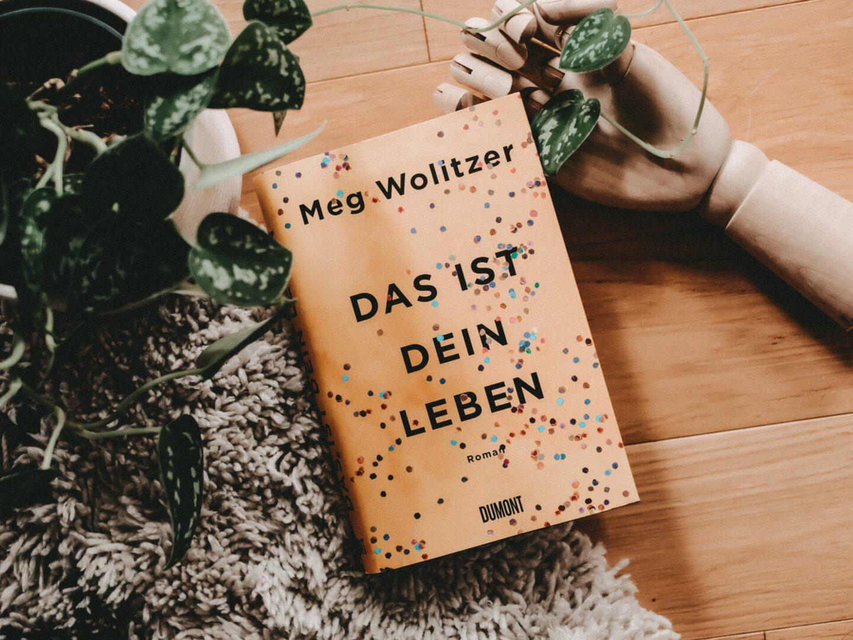 Rezension Meg Wolitzer – Das ist dein Leben