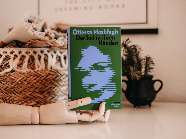 Rezension Ottessa Moshfegh – Der Tod in ihren Händen